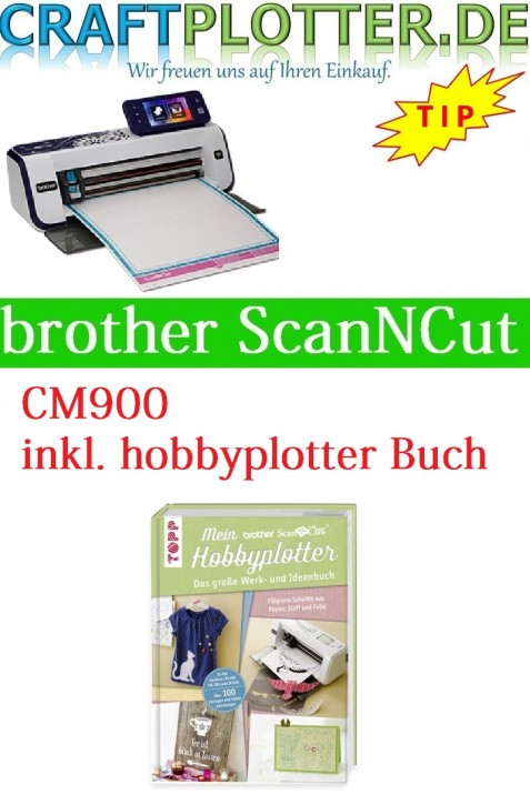 Brother CM900 Scan-N-Cut plus hobbyplotter Buch