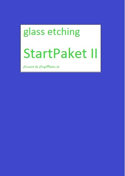 glass etching StartPaket II für Brother und Silhouette Plotter