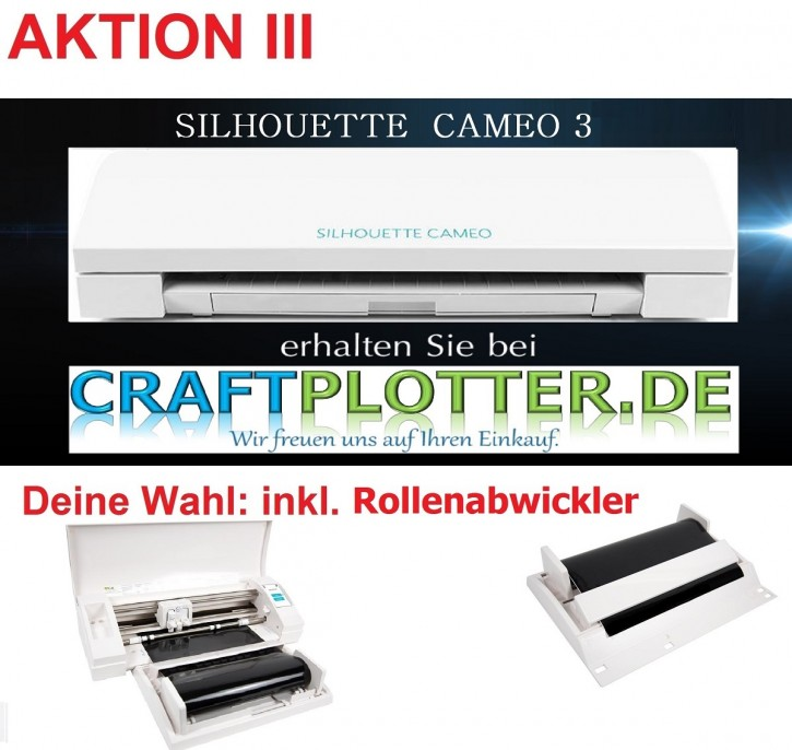 SILHOUETTE CAMEO 3 Aktion 3 RollenPlotter